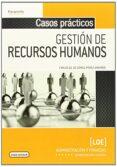 CASOS PRACTICOS DE GESTION DE RECURSOS HUMANOS - 9788428399272 - CARLOS GIL DE GOMEZ PEREZ-ARADROS