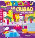 LA CIUDAD (INDICES Y VENTANAS) - 9788430548972 - VV.AA.