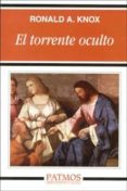 EL TORRENTE OCULTO - 9788432132872 - RONALD A. KNOX