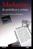 MARKETING DE PERIODICOS Y REVISTAS - 9788436819472 - FERNANDO MONTERO