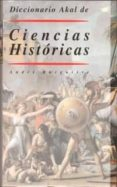 DICCIONARIO DE CIENCIAS HISTORICAS - 9788446000372 - ANDRE BURGUIERE