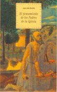 EL PENSAMIENTO DE LOS PADRES DE LA IGLESIA - 9788446007272 - JUAN JOSE GARRIDO ZARAGOZA