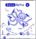 BONA LLETRA 4 EDUCACIO PRIMARIA C.INICIAL QUADERN ACTIVITATS - 9788448130572 - VV.AA.