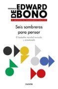 SEIS SOMBREROS PARA PENSAR - 9788449335372 - EDWARD DE BONO