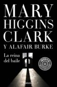 la reina del baile (bajo sospecha 5) (ebook)-mary higgins clark-alafair burke-9788466347372