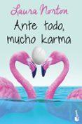 ANTE TODO, MUCHO KARMA - 9788467051872 - LAURA NORTON