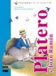 PLATERO Y JUAN RAMON (PICTOGRAMAS EN EL CUENTO DE) - 9788467507072 - CARLOS REVIEJO