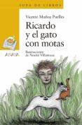 ricardo y el gato con motas-vicente muñoz puelles-9788469848272