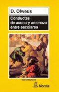 CONDUCTAS DE ACOSO Y AMENAZA ENTRE ESCOLARES - 9788471124272 - D. OLWEUS