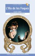 L ILLA DE LES FOQUES - 9788476607572 - LLUCIA VALLES