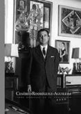 CESAREO RODRIGUEZ-AGUILERA. LIBRO HOMENAJE EN SU CENTENARIO - 9788484399872 - VV.AA.