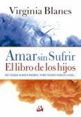 amar sin sufrir (e-book) (ebook)-virginia blanes-9788484457572