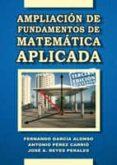 APLICACION DE FUNDAMENTOS DE MATEMATICA APLICADA (3ª ED.) - 9788484549772 - FERNANDO GARCIA ALONSO