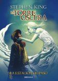 LA TORRE OSCURA 9. LA ESTACION DE PASO - 9788490627372 - STEPHEN KING