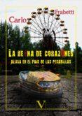 LA REINA DE CORAZONES: ALICIA EN EL PAIS DE LAS PESADILLAS - 9788490746172 - CARLO FRABETTI