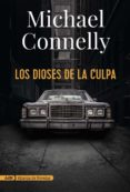 LOS DIOSES DE LA CULPA - 9788491810872 - MICHAEL CONNELLY