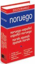 DICCIONARIO NORUEGO (NORUEGO-ESPAÑOL/ESPAÑOL-NORUEGO NORSK-SPANSK /SPANSK-NORSK) - 9788496445772 - VV.AA.