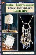 BISUTERIA, BOLSOS Y DECORACION INSPIRADOS EN CLASICOS CON MACRAME - 9788496777972 - ANNA MELONI