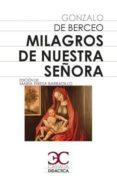 MILAGROS DE NUESTRA SEÑORA - 9788497408172 - GONZALO DE BERCEO