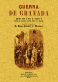 GUERRA DE GRANADA (FACSIMIL) - 9788497611572 - DIEGO HURTADO DE MENDOZA