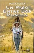 UN PASO ENTRE DOS MUNDOS - 9788497785372 - MARIA BUNAR