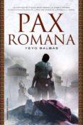 PAX ROMANA - 9788499183572 - YEYO BALBAS