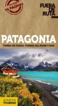 PATAGONIA 2017 (FUERA DE RUTA) 2ª ED. - 9788499359472 - GABRIELA PAGELLA ROVEA