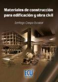 materiales de construcción para edificación y obra civil (ebook)-santiago crespo escobar-9788499482972