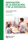 innovación de la educación y de la docencia (2ª ed.)-antonio medina rivilla-joaquin gairin sallan-9788499612072