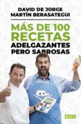 MAS DE 100 RECETAS ADELGAZANTES PERO SABROSAS - 9788499924472 - MARTIN BERASATEGUI