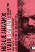 NÓS QUE AMÁVAMOS TANTO O CAPITAL (EBOOK) - 9788575595572 - EMIR SADER