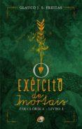 O EXÉRCITO DE IMORTAIS - FOLCLÓRIKA - LIVRO 1 (EBOOK) - 9788595940772 - GLAUCO J S FREITAS
