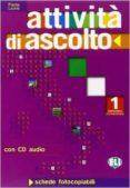 ATTIVITÀ D ASCOLTO 1 + AUDIO CD - 9788853600172 - VV.AA.