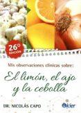 mis observaciones clinicas sobre el limon, el ajo y la cebolla-nicolas capo-9789501712872