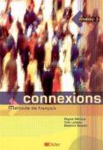 CONNEXIONS 3 (CAHIER D´EXERCICES + CD AUDIO) - 2910010587782 - REGINE MERIEUX