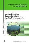 AGENTES FORESTALES. GUARDAS FORESTALES. AGENTES MEDIOAMBIENTALES. TEMARIO PRACTICO GENERAL PARA OPOSICIONES - 9788466575782 - VV.AA.