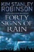 FORTY SIGNS OF RAIN - 9780007148882 - KIM STANLEY ROBINSON
