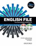 ENGLISH FILE THIRD EDITION: PRE-INTERMEDIATE: MULTIPACK A WITH ITUTOR AND ICHECKER - 9780194598682 - VV.AA.