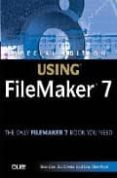 using filemaker 7 (includes cd)-steve lane-bob bowers-scott love-9780789730282