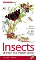 insects of britain and western europe-michael chinery-9781408179482