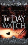 the day watch (ebook)-sergei lukyanenko-vladimir vasiliev-9781409065982