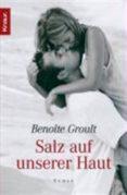 SALZ AUF UNSERER HAUT - 9783426627082 - BENOITE GROULT