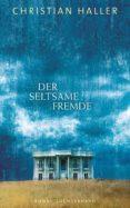 DER SELTSAME FREMDE (EBOOK) - 9783641087982 - CHRISTIAN HALLER