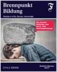 Libros para descargar en iphone BRENNPUNKT BILDUNG ePub PDF 9783898434782