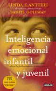inteligencia emocional infantil y juvenil-linda lantieri-daniel goleman-9788403099982