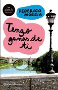 TENGO GANAS DE TI - 9788408081982 - FEDERICO MOCCIA
