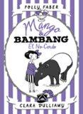 mango & bambang 1: el no-cerdo-polly faber-clara vulliamy-9788408178682