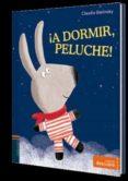 ¡A DORMIR, PELUCHE! ( DESCUBRE ) - 9788414004982 - CLAUDIA BIELINSKY
