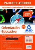 PAQUETE AHORRO ORIENTACION EDUCATIVA CUERPO DE PROFESORES DE ENSEÑANZA SECUNDARIA - 9788414221082 - VV.AA.