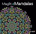 MAGIK-4 MANDALAS - 9788415278382 - VV.AA.